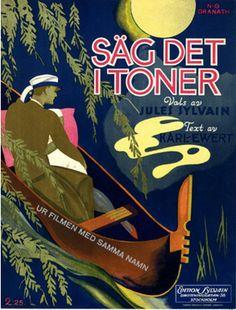 Illustrated Sheet Music by N. G. Granath, 1929, 'Säg det i toner'.