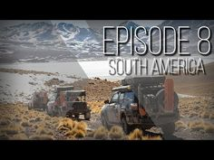 Pakunaoffroad With Mark Tutone: Expedition Overland: South America Ep8 S3
