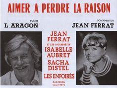 Aimer à perdre la raison Jean Ferrat, Louis Aragon, La Raison, Partition Piano, Chant, Movie Posters, French Songs, Guitar Chords, Composers