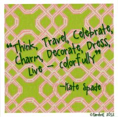 Live Colorfully - Kate spade