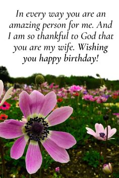 Loveliest happy birthday wishes for your wife. Tell her how much you love her with these lovely wishes and messages. Birthday Wishes For Wife, Wish You Happy Birthday, Life Partners, Wishes For You, Romantic Quotes, Be A Better Person, Love Her, Thankful, Messages