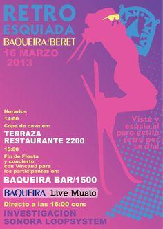RETRO ESQUIADA & CONCIERTO Fecha: 16 de marzo Hora:14hs. Lugar:  Baqueira-Beret  #BaqueiraBeret #ValDAran #ValledeAran #Vielhaentumano #qrvielha #qrbaqueira