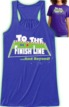 "RunDisney - ""To The Finish Line and Beyond!"" - Bella Dri-wick Tank Top - Bella Boutique"