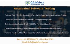 Are you looking for effective test automation at affordable cost? Consult our experts for Automated Software Testing Services at QA InfoTech. Write to us at info@qainfotech.com or call us at +91-9560000079, +1 248-246-1109. To know more visit http://qainfotech.com/automated-software-testing/