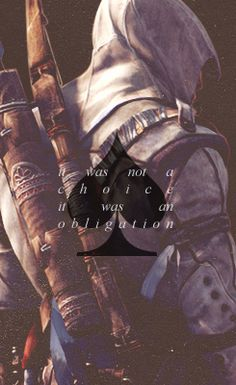 Connor, The King of Spades: It was not a choice, it was an obligation. #assassinscreed #ac3