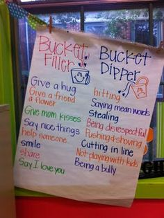 Have you filled your bucket? Have a bowl of something small, and each time a kid does a bucket filler they put one in their bucket. If they do a bucket dipper, they have to take one out. Cute!