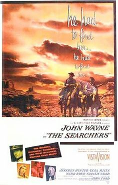 The Searchers (1956)  The Searchers is a beautiful and brutal film,  running the gamut from familial love to the darkest racism. And John Ford, at a time in his career when many are resting on their laurels, pushed into new territory, reinventing the western and giving us one of the most soul-satisfying films ever.