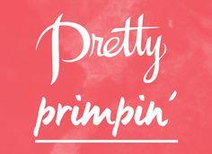 Pretty Primpin'