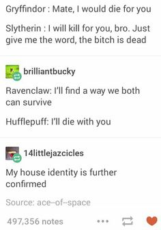 I keep getting sorted into Ravenclaw despite always identifying as Hufflepuff. This is the first time I've actually thought maybe the Sorting Hat was right. :)
