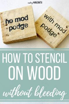 If you love making wood signs using stencils for wood, you're going to love this sign making hack to prevent stencil bleeding! Learn how to stencil on wood without bleeding by using Mod Podge! This tutorial will teach out how to paint beautiful profession Stencils For Wood Signs, Stencil Wood, Diy Wood Signs, Painted Wood Signs, Stencil Diy, Stenciling, Letter Stencils, Painted Wood Crafts, Making Signs On Wood