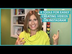 4 Tools For Easily Creating Videos On Instagram - Sue B. Zimmerman