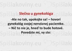 Slečna u gynekológa - Spišiakoviny.eu