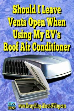 Here is our answer to: Should I Leave Vents Open When Using My RV's Roof Air Conditioner? Now if your RV was equipped with a... Read More: http://www.everything-about-rving.com/should-i-leave-vents-open-when-using-my-rvs-roof-air-conditioner.html Happy RVing! #rving #rv #camping #leisure #outdoors #rver #motorhome #travel
