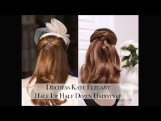 Duchess Kate Elegant Half Up Half Down HairStyle - YouTube