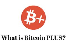 what is bitcoin plus?  It is not bitcoin and totally a different crypto currency.  Read more: http://kryptomoney.com/index.php/bitcoin-plus-another-cryptocurrency-and-it-is-not-bitcoin/