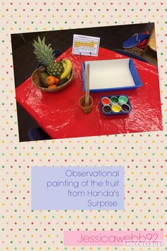 Observational painting of the fruit from Handas Surprise. Eyfs Activities, Nursery Activities, Classroom Activities, Activities For Kids, Play Based Learning, Home Learning, Olivers Vegetables, Handas Surprise, Harmony Day