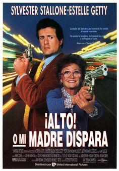 ¡Alto! o mi madre dispara - Stop! Or My Mom Will Shoot