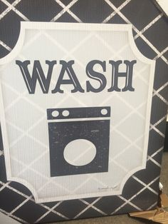 Laundry sign close up