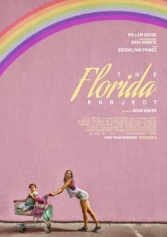 Buy 'The Florida Project' by as a Poster. The Florida Project Poster Film Poster Design, Poster S, Movie Poster Art, Poster Wall, Poster Prints, Poster Frames, Poster Maker, Best Movie Posters, Poster Designs