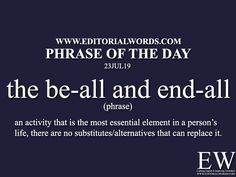 Phrase of the - Editorial Words Interesting English Words, Unusual Words, Learn English Words, English Phrases, English Idioms, English Conversation Learning, Good Vocabulary Words, Phrase Of The Day, Idioms And Phrases