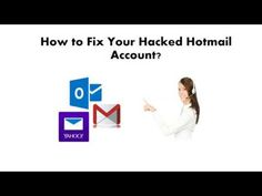 How to Fix Your Hacked Hotmail Account?