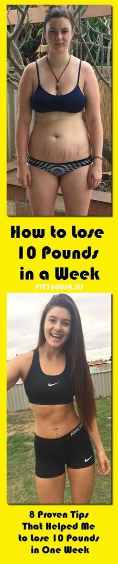 How to Lose 10 Pounds in a Week - 8 Proven Tips That Helped Me to Lose 10 Pounds in One Week