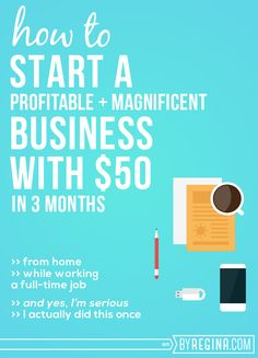 How to Start a Profitable Business for $50 - byRegina