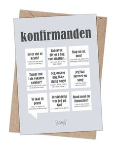 kort til konfirmation med sjove citater fra dialaegt Danish Language, When Im Bored, Get Excited, Funny Signs, Family Quotes, Diy Design, Wise Words, Diy Wedding, Haha