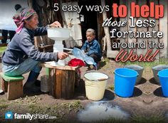 5 easy ways to help those less fortunate around the world