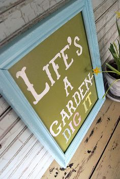 Tuinbord - Garden quote - garden sign