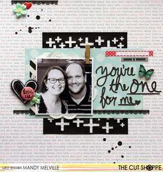 You're the one for me | The Cut Shoppe Guest Design Team Layout | Cocoa Vanilla Studio patterned papers | Charms Creations and D-lish Scraps embellishments