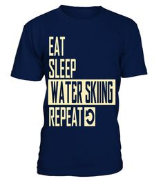 # eat sleep water skiing T shirt best sport team player gift .  HOW TO ORDER:1. Select the style and color you want: 2. Click Reserve it now3. Select size and quantity4. Enter shipping and billing information5. Done! Simple as that!TIPS: Buy 2 or more to save shipping cost!This is printable if you purchase only one piece. so dont worry, you will get yours.Guaranteed safe and secure checkout via:Paypal | VISA | MASTERCARD