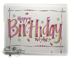 bithday wish done with brush markers and and decorated...like the way the hand-drawn frame is colored in at spots...