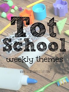 Tot School: Weekly Themes (50+ Ideas!) - Life With My Littles