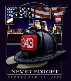 September We will never forget! 11 September 2001, Remembering September 11th, Firefighter Emt, Volunteer Firefighter, Firefighter Pictures, We Will Never Forget, Lest We Forget, Fire Dept, Fire Department