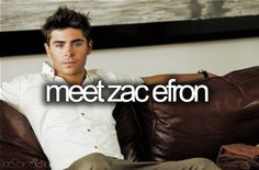 things to do before i die, zac efron Love Song Baby, One Day I Will, Before I Die, Reasons To Smile, Zac Efron, Favim, To My Future Husband, So Little Time, Celebrity Crush
