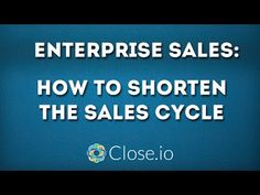 """""""How to Shorten The Sales Cycle For Enterprise Sales?"""" by from Close. Sales Motivation, Competitor Analysis, Startups, Entrepreneurship, Hustle, Leadership, My Life, Success, Advice"""