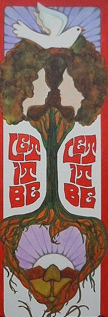 ☮ American Hippie Psychedelic Art ~ Beatles lyrics -  Let it Be