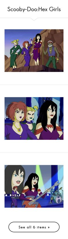 """Scooby-Doo:Hex Girls"" by maxinepotter ❤ liked on Polyvore"