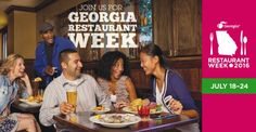 SAVE THE DATE! GEORGIA RESTAURANT WEEK IS JULY 18 - 24.