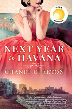 Great deals on Next Year in Havana by Chanel Cleeton. Limited-time free and discounted ebook deals for Next Year in Havana and other great books. Book Club Books, The Book, Book Lists, Books To Read, Book Clubs, New York Times, Reese Witherspoon Book Club, Sunshine Books, Best Historical Fiction