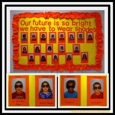 """""""Our Future is so Bright"""" Bulletin Board via RainbowsWithinReach.  This would be cute at the end of the school year around summer time."""