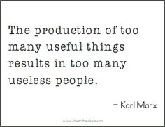 Karl MARX: The production of too many useful things results in too many useless people. Karl Marx Philosophy, Philosophy Quotes, What Is Evil, Philosophical Thoughts, Free Printable Quotes, Religion Quotes, Leadership Quotes, Fact Quotes, Some Words