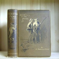 Antique Book Dick O' The Fens by George by CrookedHouseBooks