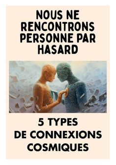 Nous ne rencontrons personne par hasard 5 types de connexions cosmiques area of study based on myers briggs personality type Positive Attitude, Positive Vibes, Educational Psychology, Art Psychology, Physics And Mathematics, Soul Connection, Positive Affirmations, Intuition, Self Improvement