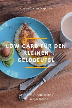 Low Carb für den kleinen Geldbeutel _________ low carb, lc, lchf, low carb high fat, zuckerfrei, sugar free, glutenfrei, gluten free, gesund essen, gesund leben, gesunder lifestyle, healthy lifestyle, health, ohne Kohlenhydrate, zuckerarm, foodblog, gesundheitsblog, Low Carb sparen, Low Carb kleines Budget, low carb billig, gesund billig, gesund billig kochen, billig kochen, billige Rezepte, billig und gesund kochen, sparen Lebensmittel, sparen kochen, sparen backen, günstige Rezepte