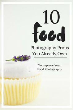 10 food photography props you already have lying around your house that will make your photos POP! From The Simple, Sweet Life Food Photography Props, Cake Photography, Photography Tutorials, Product Photography, Outdoor Photography, Children Photography, Photography Business, Photography Lightbox, Photography Captions