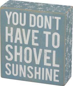 """You don't have to shovel sunshine."" sign l Coastal Christmas Decor l www.DreamBuildersOBX.com"