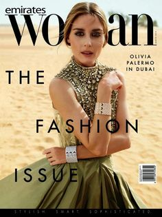 The Olivia Palermo Lookbook : Olivia Palermo For Emirados Woman