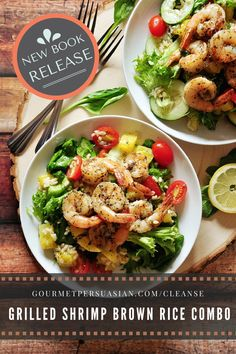 Grilled Shrimp Brown Rice Combo And A New Book Release